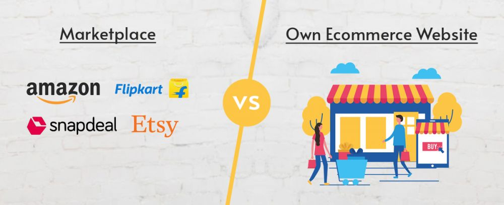Marketplaces vs Own Ecommerce Website, which one is better?